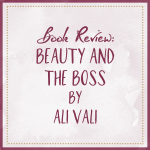 Book Review Beauty and the Boss by Ali Vali