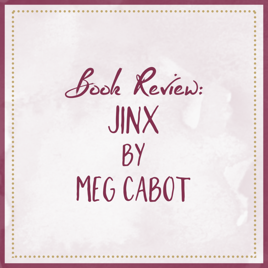 Book Review | Jinx, by Meg Cabot