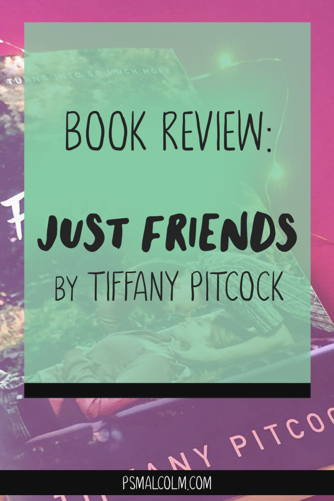 Book Review | Just Friends, by Tiffany Pitcock