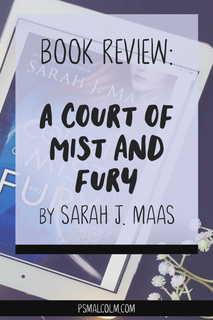 Book Review | A Court of Mist and Fury, by Sarah J. Maas