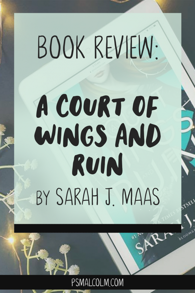 Book Review | A Court of Wings and Ruin, by Sarah J. Maas
