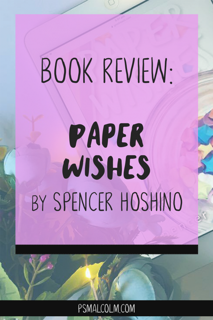 Book Review | Paper Wishes by Spencer Hoshino