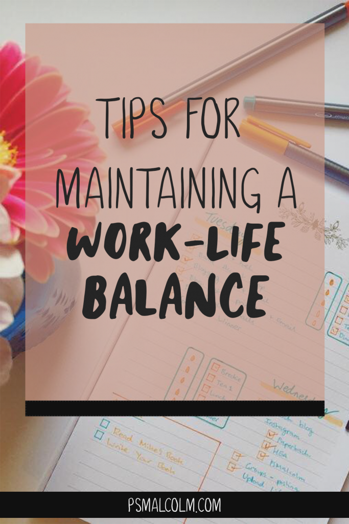 Tips For Maintaining a Work-Life Balance (Tea Time #3)