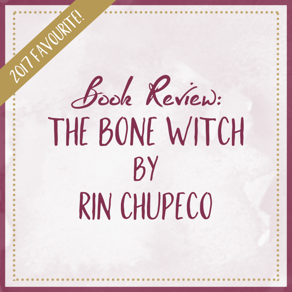 Book Review | The Bone Witch, by Rin Chupeco