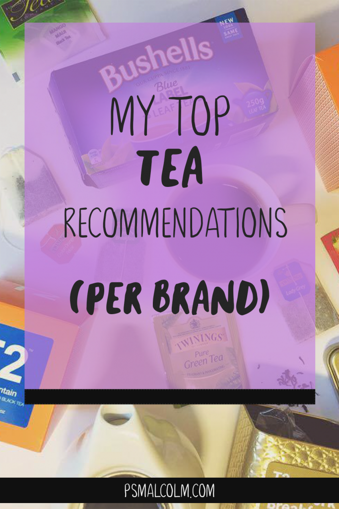 My Top Tea Recommendations