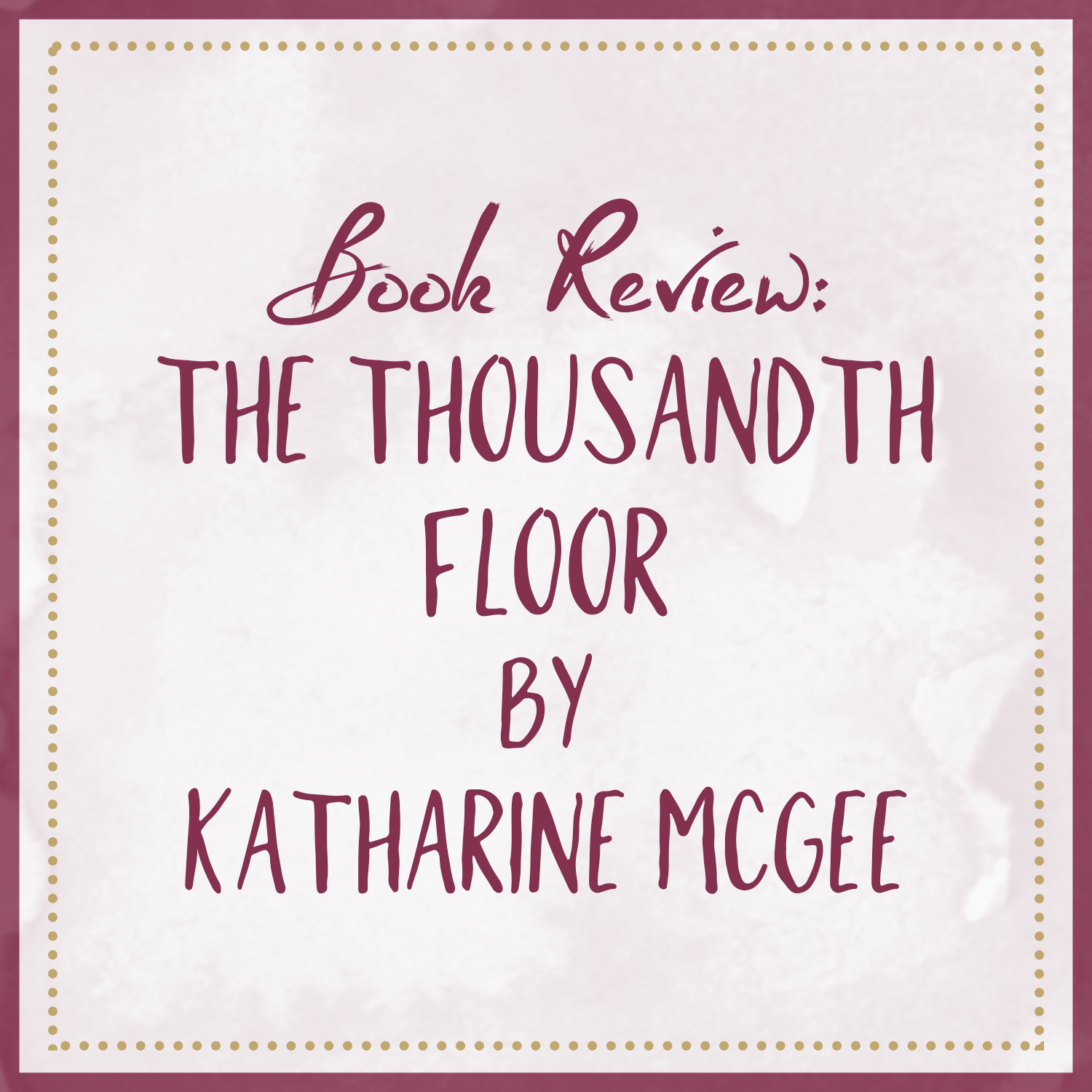 Book Review | The Thousandth Floor, by