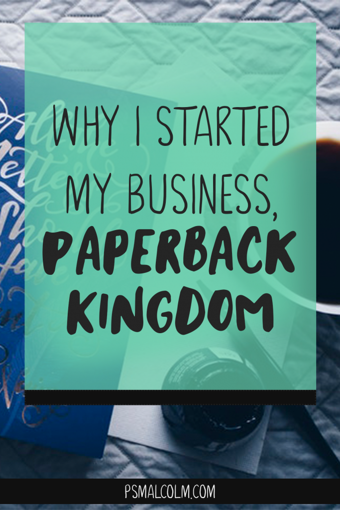 Why I Started My Business