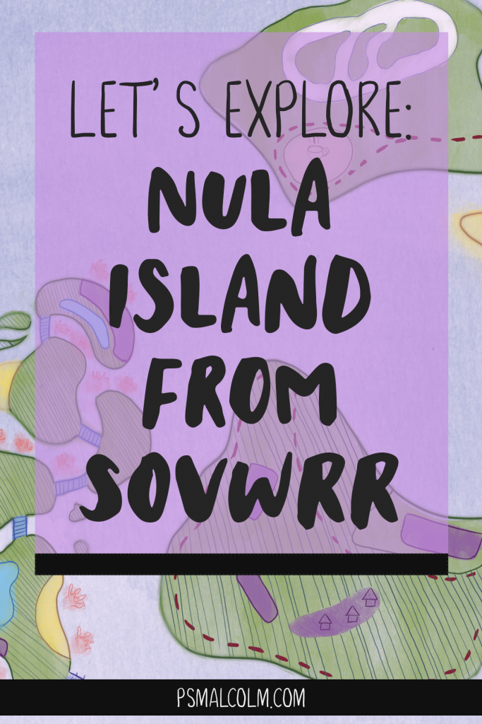 Let's Explore: Nula Island from SOVWRR