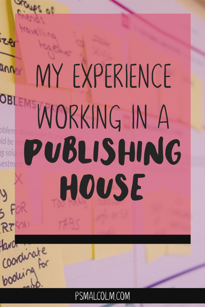 My Experience Working in A Publishing House