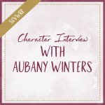 Character Interview With Aubany Winters