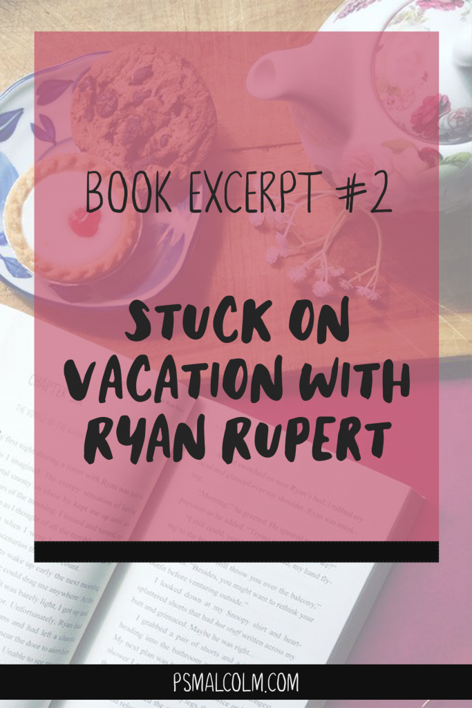 Stuck On Vacation With Ryan Rupert – Excerpt #2