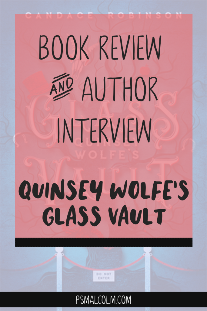 Book Review + Author Interview: Quinsey Wolfe's Glass Vault