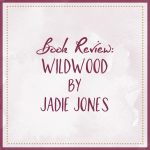 Wildwood Book Review Jadie Jones