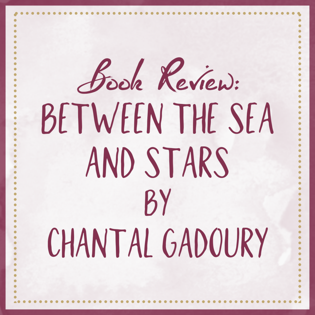 Between The Sea And Stars – Book Review