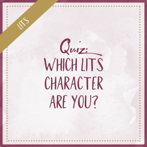 Which LITS character are you?