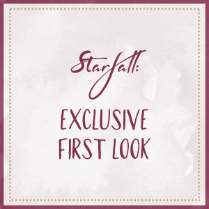 Starfall: Exclusive First Look!