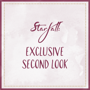 Starfall: Exclusive Second Look